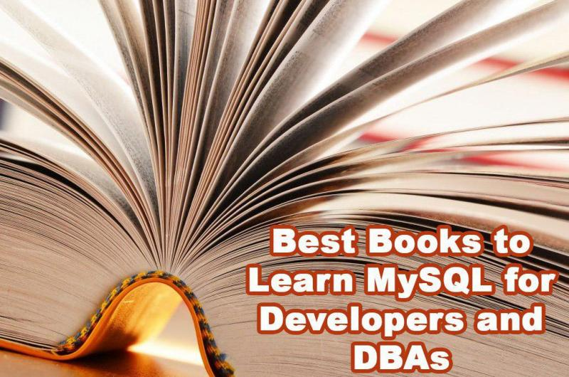 Best Books to Learn MySQL for developers and DBAs