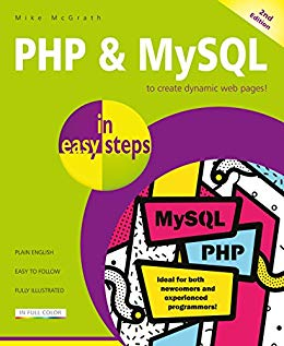 PHP & MySQL in easy steps: Covers MySQL 8.0 2nd Edition